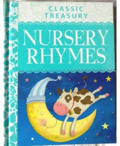 Classic Treasury Nursery Rhymes by Miles Kelly