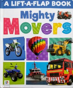 A Lift-A-Flap Book - Mighty Movers cover
