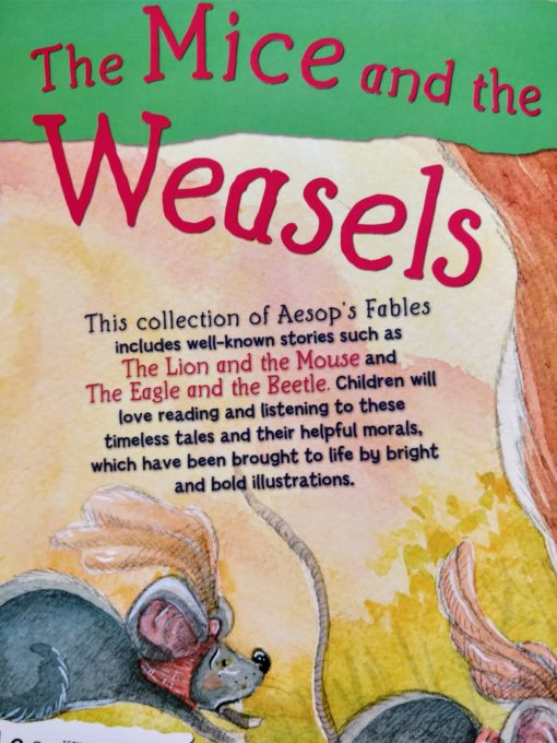 Aesop's Fables - The Mice And The Weasels And Other Aesop's Fables Back Cover
