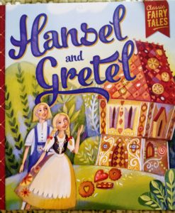 Classic Fairy Tales - Hansel and Gretel - Cover