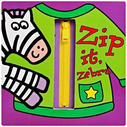 Zip It, Zebra Interactive Board Book