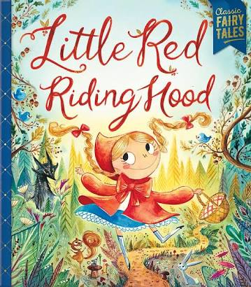 Classic Fairy Tales – Little Red Riding Hood - Cover