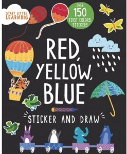 Start Little Learn Big Red Yellow Blue Sticker and Draw CoverPage