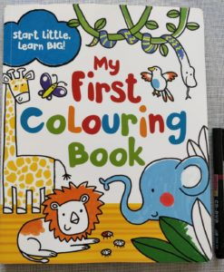 Start Little, Learn Big! My First Colouring Book Cover