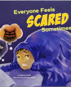 Everyone feels Scared sometimes cover