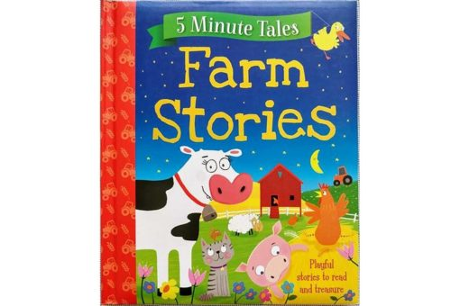 Five Minute Tales Farm Stories Igloo Books 9781785576317 Cover Page (1)