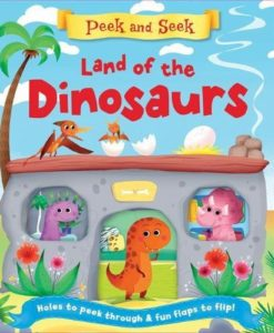 Peek and Seek Land of Dinosaurs cover 9781786702739
