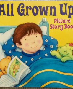 Picture story book All Grown Up