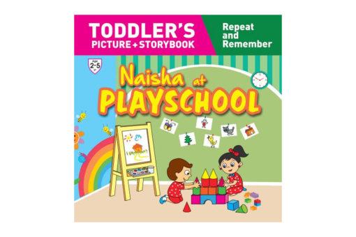 Naisha at Playschool 9789387340077