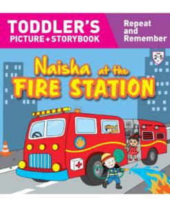 Naisha at the Fire Station 9789387340053
