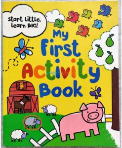 My First Activity Book Parragon Start Little Learn Big 9781472391643