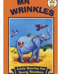 Little Stories for Young Readers Mr Wrinkles 9780857264374 (cover)