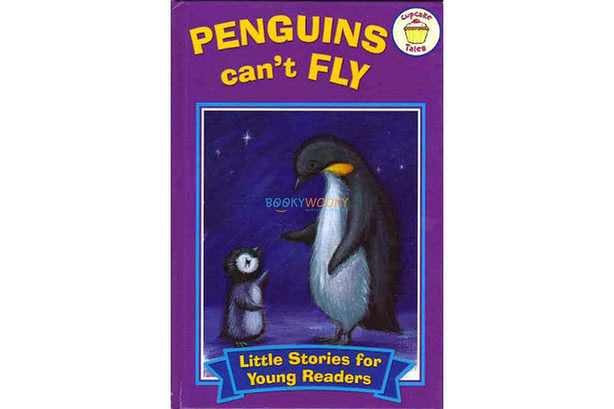 Little Stories for Young Readers Penguins Cant Fly 9780857264367 (1)