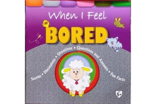 When I Feel Bored 9789388384520