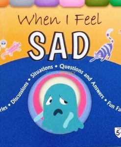 When I Feel Sad 9789388384469
