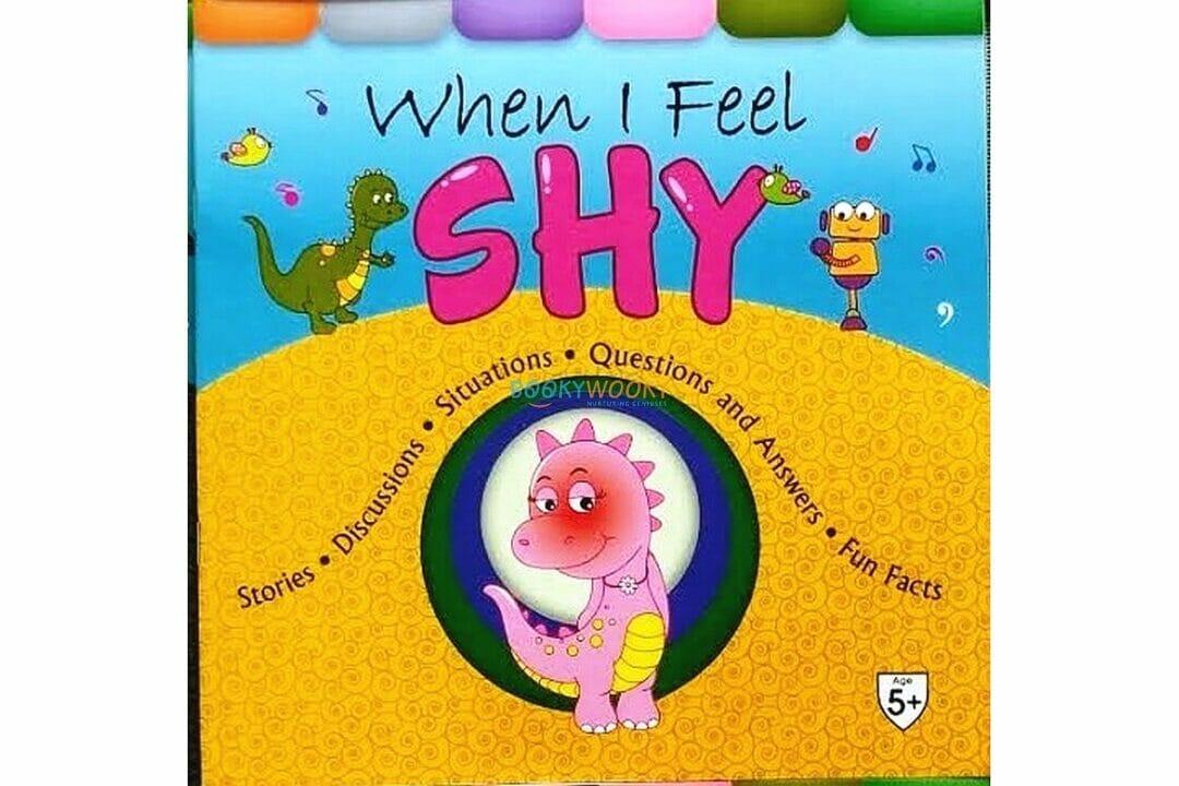 When I Feel Shy 9789388384506