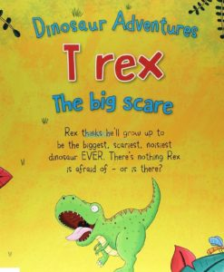 Dinosaur Adventures T rex The Big Scare (5)