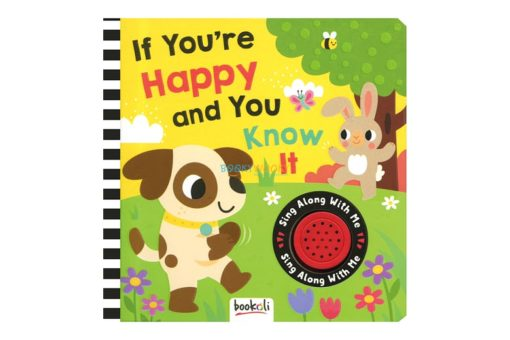 If You're Happy and You Know It (Sound Book) sing along with me 9781787721371 cover page