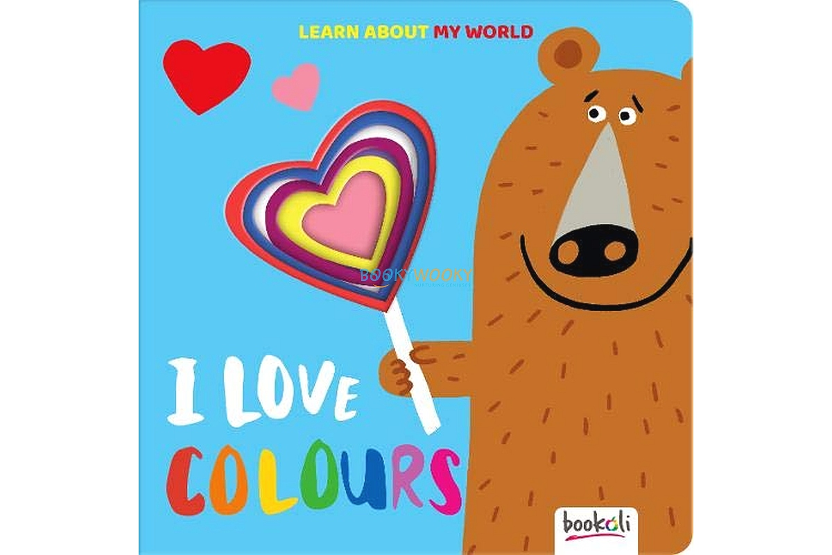 Learn About My World I Love Colours new