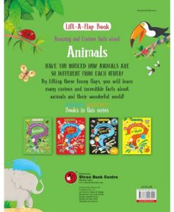 Lift A Flap Book Amazing & Curious Facts about Animals back page