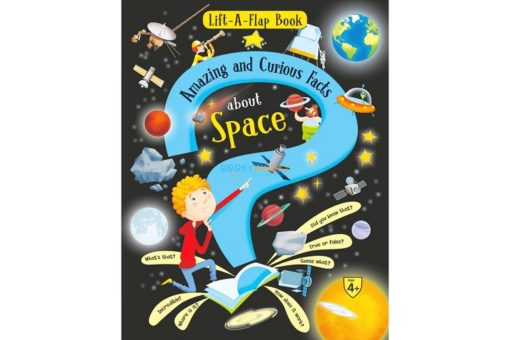 Lift A Flap Book Amazing & Curious Facts about Space 9788184996944 cover page