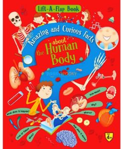 Lift A Flap Book Amazing & Curious Facts about the Human Body 9788184996937 cover page