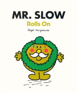 Mr Slow Rolls On 9780603569975 (1)