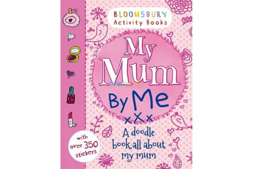 My Mum By Me! 9781408846803 cover page