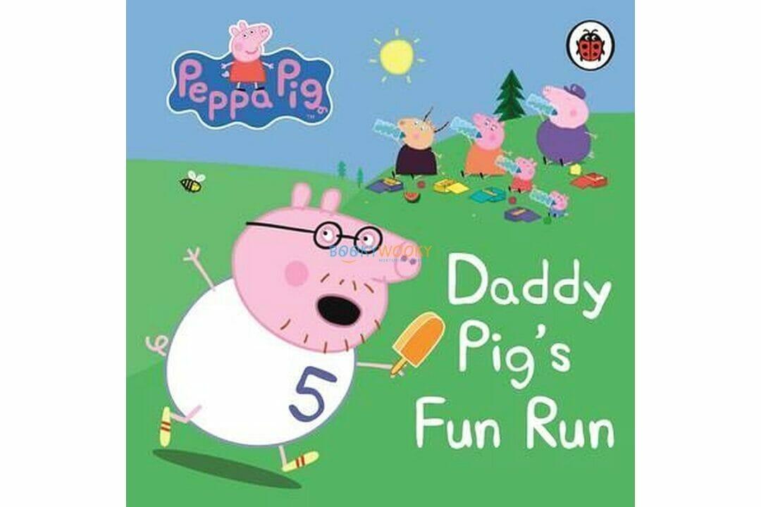PEPPA PIG Daddy Pigs Fun Run 9781409304869 cover