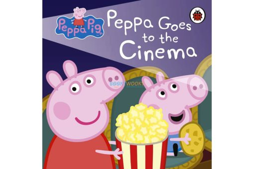 Peppa Pig Peppa Goes to the Cinema 9780241371695 cover