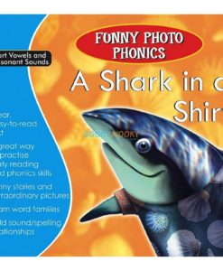 A Shark in a Shirt- Funny Photo Phonics 9789350493274 cover