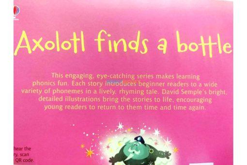 Axolotl Finds a Bottle- Usborne Phonics Readers (4)