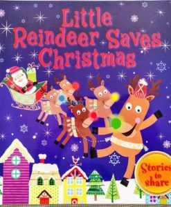 Christmas Paperback Storybooks 3 Titles - Little Reindeer Saves Christmas 1