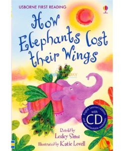 How Elephants Lost Their Wings 9780746091265 cover