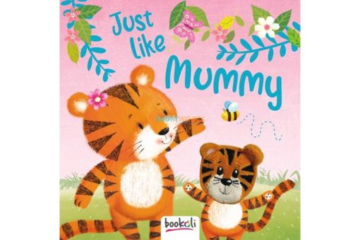 Just Like Mummy 9781787721579 cover
