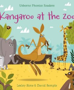 Kangaroo at the Zoo- Usborne Phonics Readers 9781409580447 cover