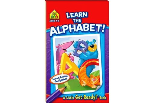 Learn the Alphabet A Little Get Ready {School Zone} 9781743089439 cover