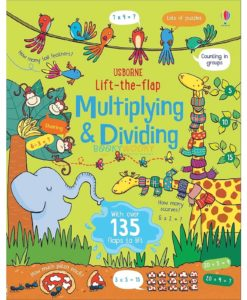 Lift-the-Flap Multiplying and Dividing 9781474950749 (1)