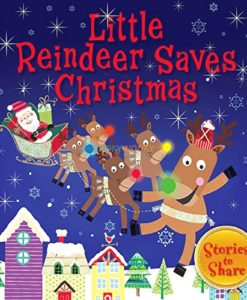 Little Reindeer Saves Christmas- Christmas Paperback Storybooks 3 Titles 9781781970843 cover