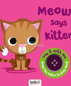 Meow Says Kitten Boardbook with Sound 9781787724082 (1)