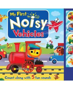 My First Noisy Vehicles 9781787720350 (1)