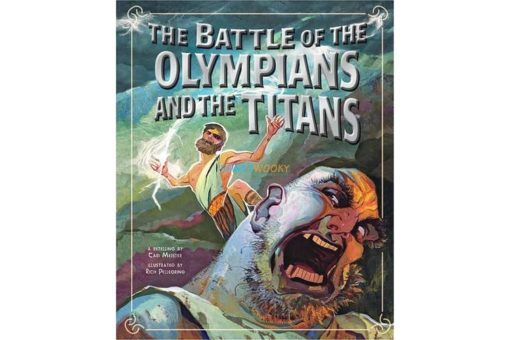 The Battle of the Olympians and the Titans 9781406243048 (1)