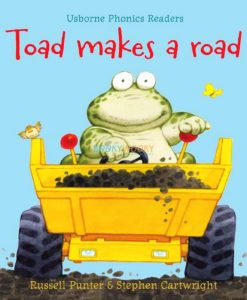 Toad Make A Road- Usborne Phonics Readers 9780746077283 cover