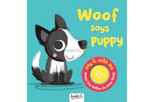 Woof Says Puppy Boardbook with Sound 9781787724099 (1)