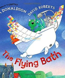 The Flying Bath Julia Donaldson 9780230742604