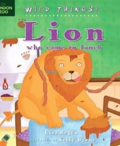 Lion-who-came-to-Lunch-Wild-Things-9781408156810.jpg