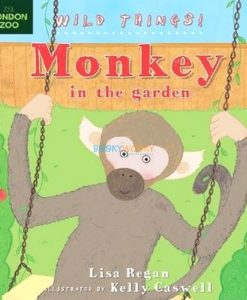 Monkey-in-the-Garden-Wild-Things-9781408179406.jpg