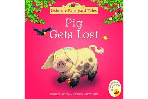 Pig Gets Lost Usborne Farmyard Tales