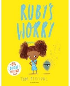 Rubys-Worry-A-big-bright-feelings-book-9781408892152.jpg