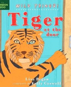 Tiger-at-the-Door-Wild-Things-9781408179369.jpg